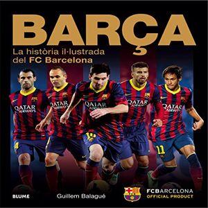 Guillem Balagu Bara: La histria il.lustrada del FC Barcelona