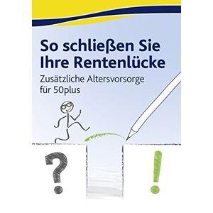 Akademische Arbeitsgemeinschaft So Schließen Sie Ihre Rentenlücke (2. Auflage) [Importación Alemana]