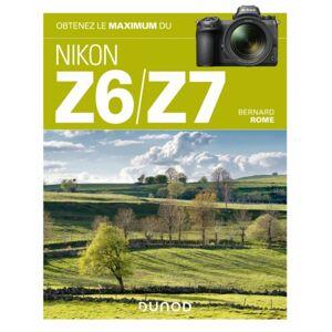 DUNOD Obtenez le Maximum du Nikon Z6/Z7