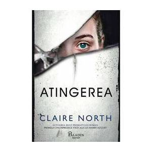 Nedefinit Atingerea - claire north