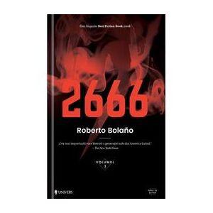 Univers 2666 - Roberto Bolano, editura Univers