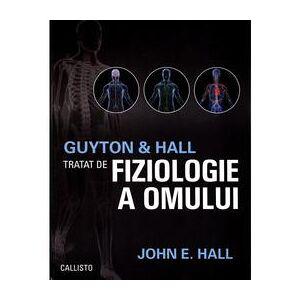 Gallisto Tratat de fiziologie a omului Ed.13 + Fiziologie a omului. Ghid de examinare - Guyton, Hall, editura Callisto