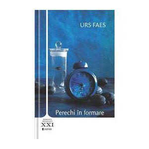 Univers Perechi in formare - Urs Faes, editura Univers