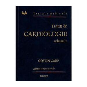 National Tratat de cardiologie Vol II - Costin Carp, editura National
