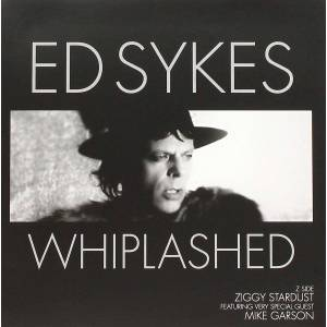 Ed Sykes Whiplashed B/W Ziggy Stardust (7'' Vinyl LP) 45 RPM Rock