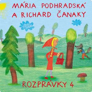 Spievankovo Rozprávky 4 (M. Podhradská, R. Čanaky) CD muzica