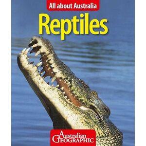 Allt om Australien Reptiler av Australian Geographic