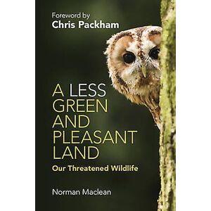 En mindre grön och trevlig Land av Maclean & Norman