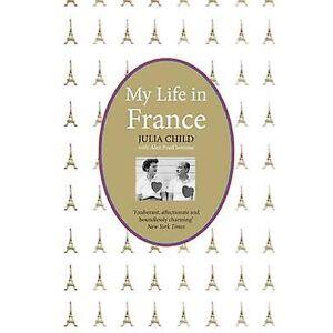 Mitt liv i Frankrike av Julia Child