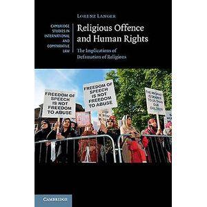 Religiösa förseelser och mänskliga rättigheter konsekvenserna av ärekränkning av religioner av Lorenz Langer