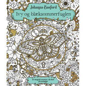 Politikens Forlag DANSK UTGÅVA Ivy and the inky butterfly - Målarbok av Johanna Basford