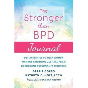 The Stronger Than BPD Journal by Debbie Corso