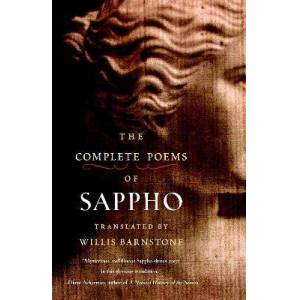 The Complete Poems Of Sappho by Willis Barnstone