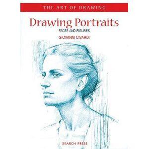 Art of Drawing: Drawing Portraits by Giovanni Civardi