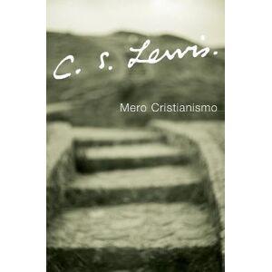 Mero Cristianismo by C. S. Lewis