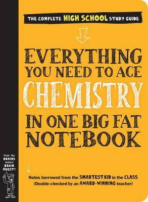Everything You Need to Ace Chemistry in One Big by Workman Publishing