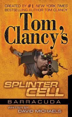 Tom Clancy's Splinter Cell: Operation Barracuda by David Michaels