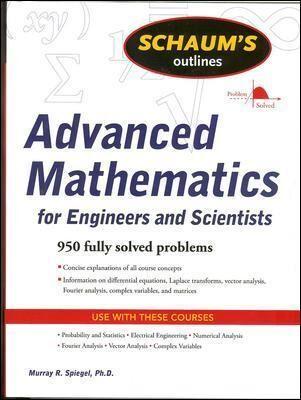Schaum's Outline of Advanced Mathematics for by Murray Spiegel
