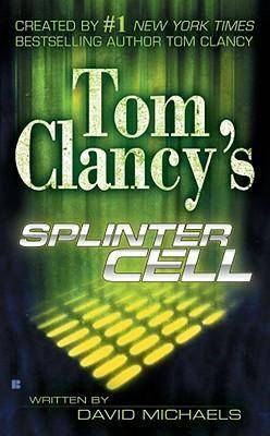 Tom Clancy's Splinter Cell by David Michaels
