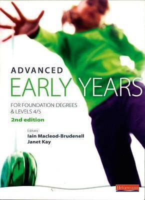 Advanced Early Years: For Foundation Degrees and by Vicky Cortvriend
