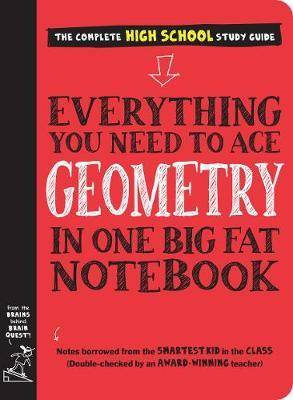 Everything You Need to Ace Geometry in One Big by Workman Publishing