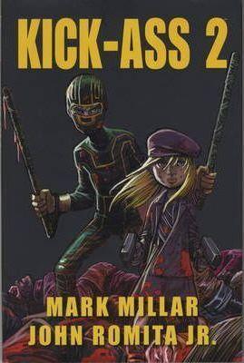 Kick-Ass 2 by Mark Millar
