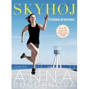 Skyhög förbränning BOK av Anna Bogdanova