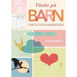 Bonnier Vänta på barn: Fertilitetshandboken