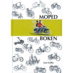 No name Mopedboken - Uppslagsboken För Mopedfantaster