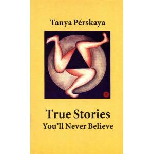 Unbranded True stories you'll never believe 9780754106920