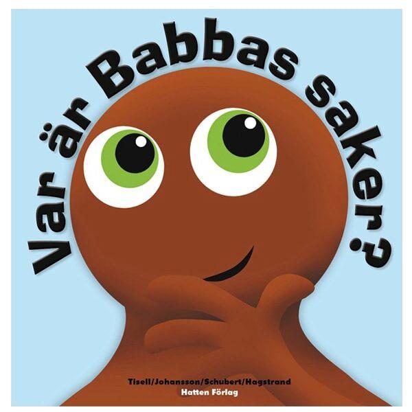 Babblarna, Var Är Babbas Saker, Barnbok