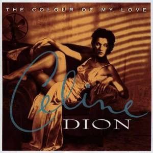 Celine Dion - Vinyl Colour of My Love (25th Anniversary Edition)