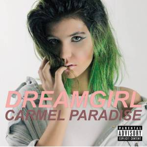 Carmel Paradise - CD Dreamgirl