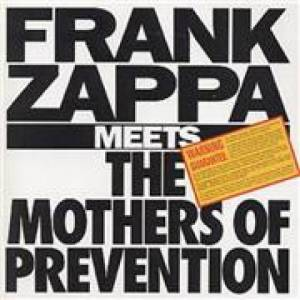 CD ZAPPA FRANK - FRANK ZAPPA MEETS THE MOTHERS OF PREVENTION