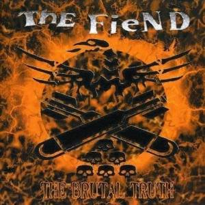 The Fiend The Brutal Truth (Vinyl LP)