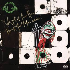 A Tribe Called Quest We Got It From Here... Thank You 4 Your Service (2 LP)