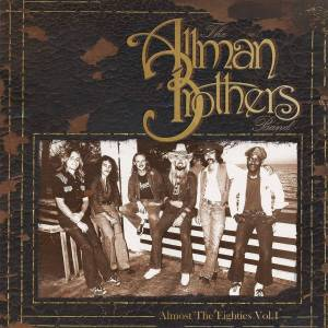 The Allman Brothers Band Almost The Eighties Vol. 1 (2 LP)