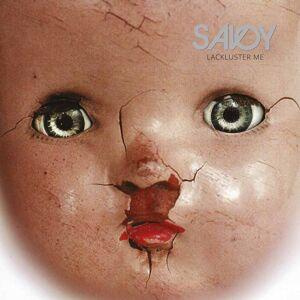 Savoy Lackluster Me (LP+CD)