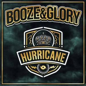 Booze & Glory Hurricane (Vinyl LP)