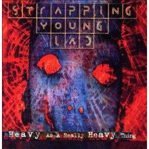 Strapping Young Lad Heavy As A Really Heavy Thing (2 LP)