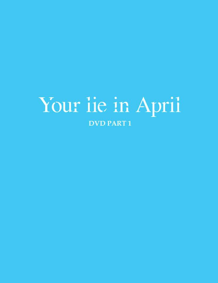 All The Anime Your Lie is in April - Part 1