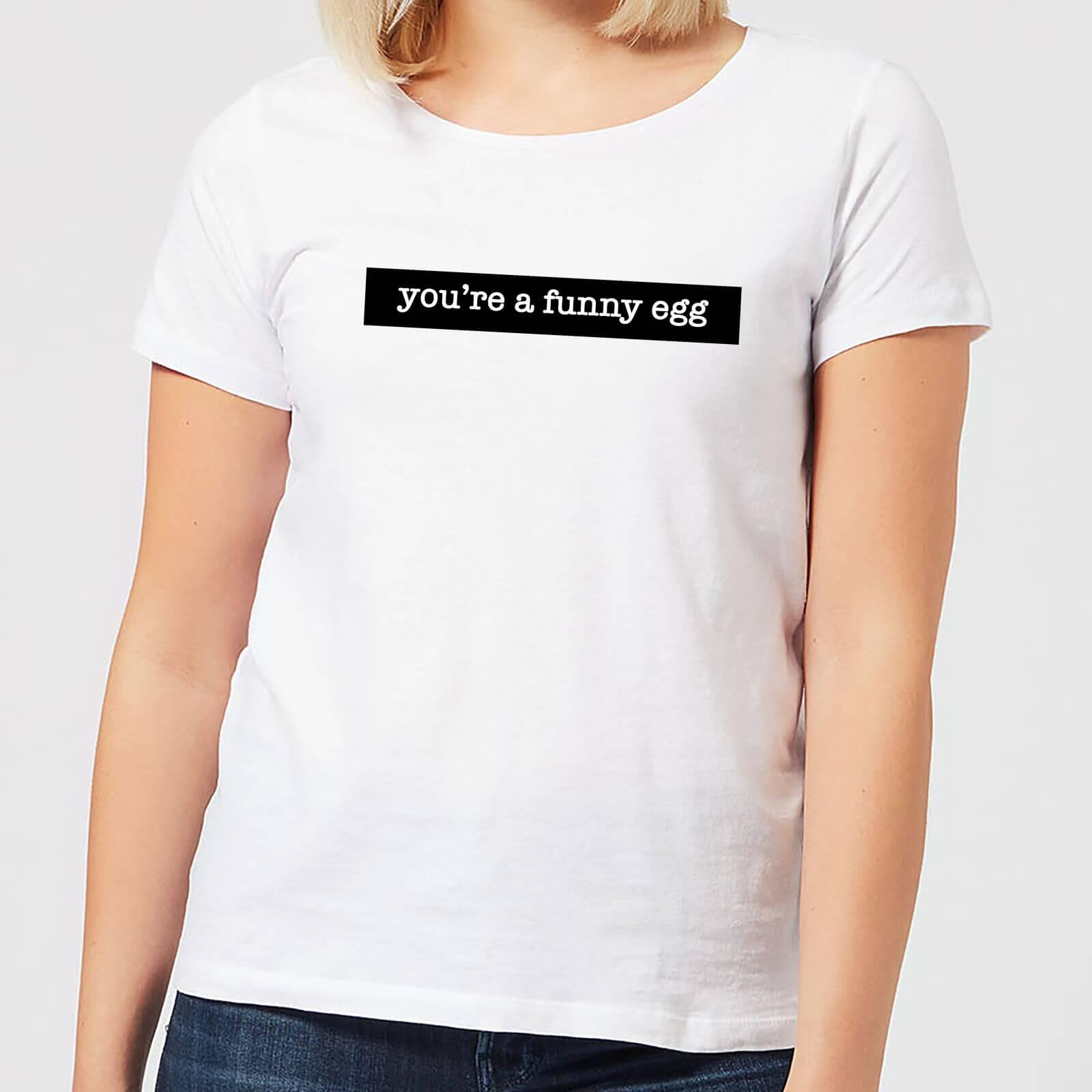 IWOOT You're A Funny Egg Women's T-Shirt - White - 5XL - White