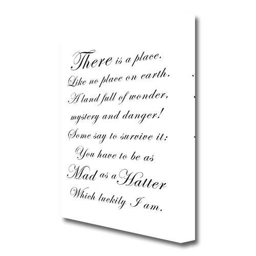 East Urban Home 'Alice in Wonderland as Mad as a Hatter' Textual Art Print on Canvas in White East Urban Home Size: 121.9 cm H x 81.3 cm W  - Size: 101.6 cm H x 142.2 cm W