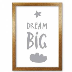 East Urban Home Dream Big - Picture Frame Typography Print on Paper East Urban Home Format: Honey Oak Frame, Size: 42 cm H x 30 cm W x 5 cm D  - Size: 42 cm H x 30 cm W x 5 cm D