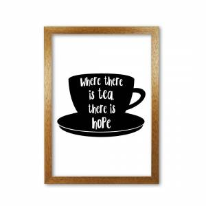 East Urban Home 'Where There is Tea There is Hope' Textual Art  - Size: 35.0 H x 24.0 W x 27.5 D cm