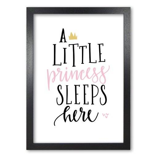 East Urban Home 'A Little Princess Sleeps Here' Textual Art East Urban Home Format: Black Grain Frame, Size: 60 cm H x 42 cm W x 5 cm D  - Size: 60 cm H x 42 cm W x 5 cm D