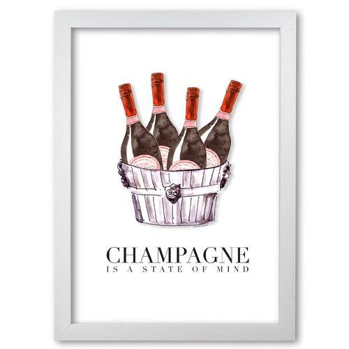East Urban Home 'Champagne Is a State of Mind' Graphic Art East Urban Home Frame Options: White Grain, Size: 84.1 cm H x 59.4 cm W x 5 cm D  - Size: 84.1 cm H x 59.4 cm W x 5 cm D