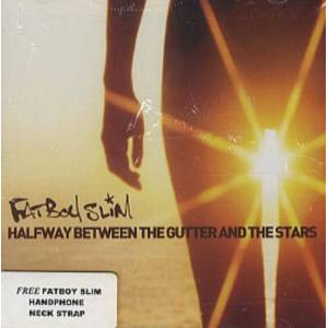 Fatboy Slim Halfway Between The Gutter And The Stars + neck strap 2000 Singapore CD album 5005752