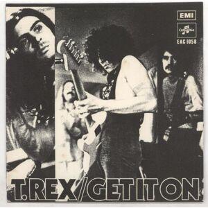 "T-Rex / Tyrannosaurus Rex Get It On 1971 Singapore 7"" vinyl EAC1058"