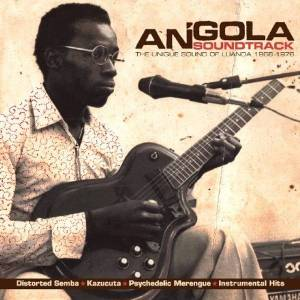 Various Artists - Angola Soundtrack: Special Sounds From Luanda 1968-1976 Vinyl